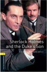 Sherlock Holmes and the Duke's Son.