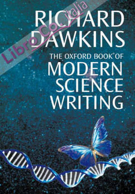 The Oxford Book of Modern Science Writing.
