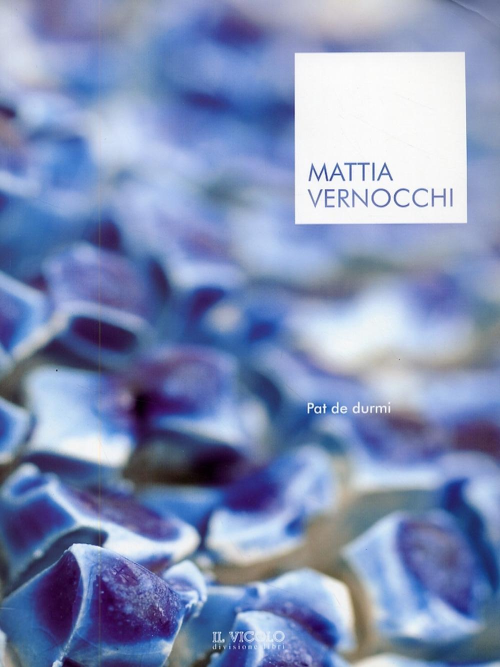 Mattia Vernocchi. Pat de durmi.