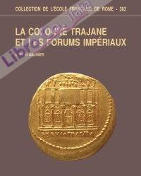 La Colonne Trajane et les forums imperiaux.
