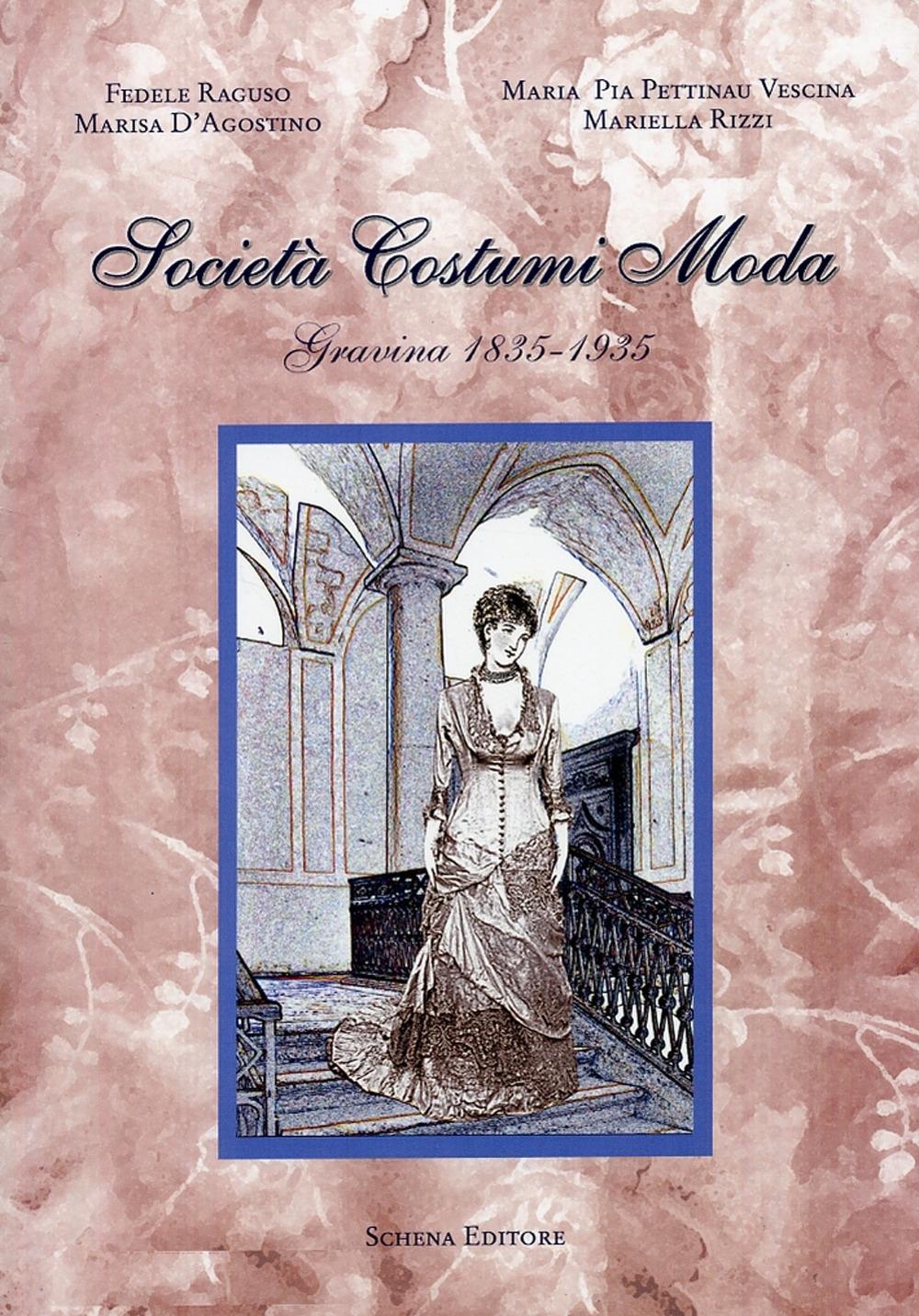 Società Costumi Moda (Gravina, 1835-1935).