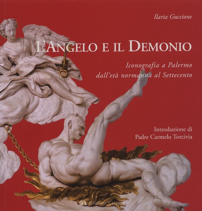 L'Angelo e il Demonio. Iconografia a Palermo dall'età normanna al Settecento.