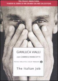 The italian job. Tra Italia e Inghilterra, viaggio al cuore di due grandi culture calcistiche