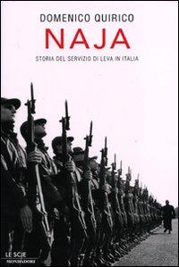 Naja. Storia del servizio di leva in Italia.