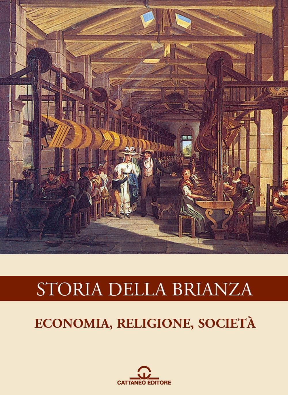 Storia della Brianza. Economia, religione, società. Vol. 2