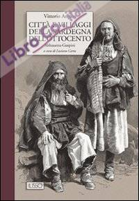 Città e villaggi della Sardegna dell'Ottocento.