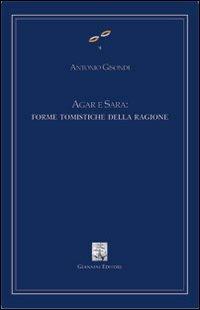 Agar e Sara: forme tomistiche della ragione.