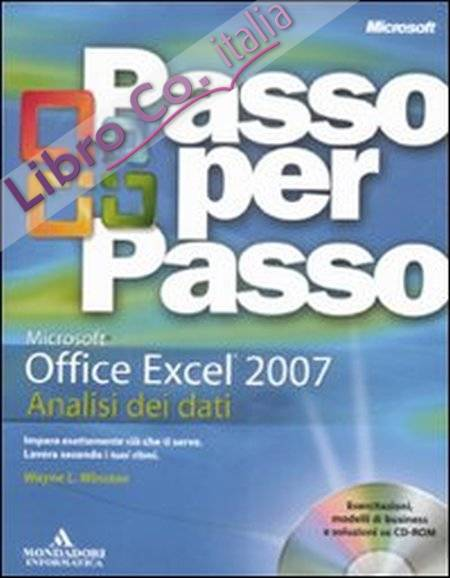 Microsoft Office Excel 2007. Analisi dei dati. Con CD-ROM.