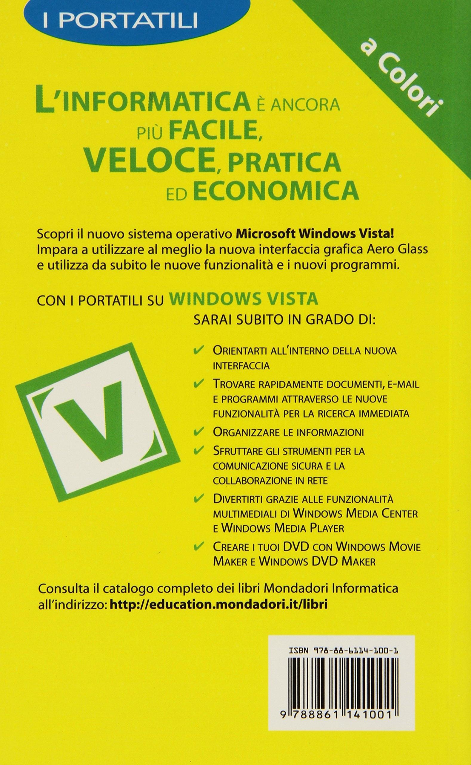 Microsoft Windows Vista. I portatili a colori.