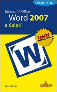 Microsoft Office Word 2007. I portatili a colori.