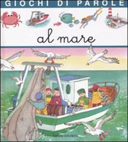 Giochi di parole al mare. Ediz. illustrata