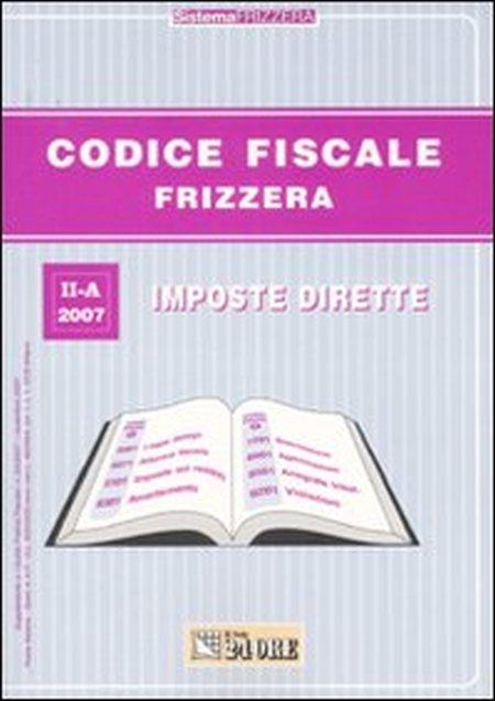 Codice fiscale Frizzera. Vol. 2: Imposte dirette