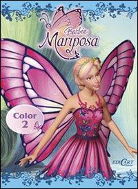Barbie Mariposa. Libro color. Ediz. illustrata. Vol. 2