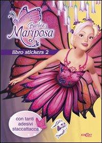 Barbie Mariposa. Libro stickers. Ediz. illustrata. Vol. 2