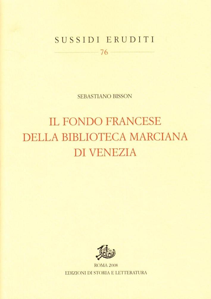 Il fondo francese della Biblioteca Marciana di Venezia