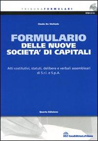 Il formulario delle nuove società di capitali. Con CD-ROM
