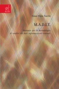 M.A.D.I.T. Manuale per la metodologia di analisi dei dati informatizzati testuali.
