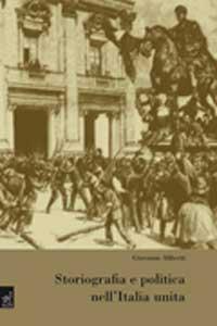 Storiografia e politica nell'Italia unita