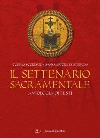 Il settenario sacramentale. Antologia di testi