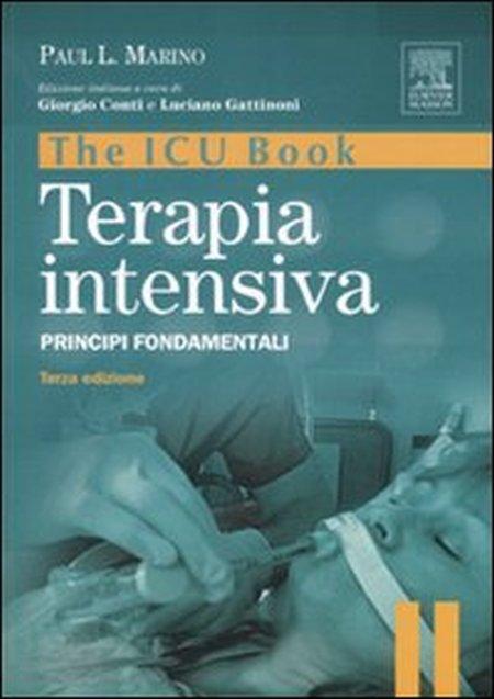The ICU book. Terapia intensiva. Principi fondamentali.