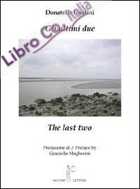 Gli ultimi due­The last two