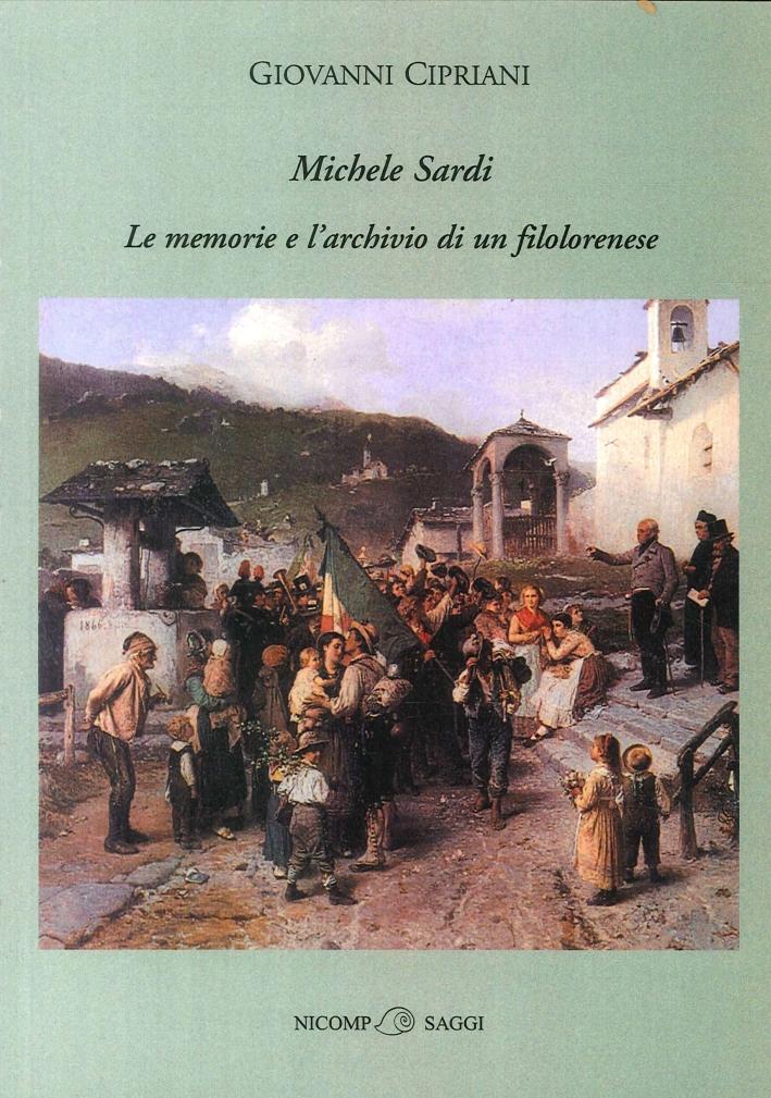 Michele Sardi. Le memorie e l'archivio di un filolorenese.