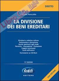 La divisione dei beni ereditari. Con CD-ROM