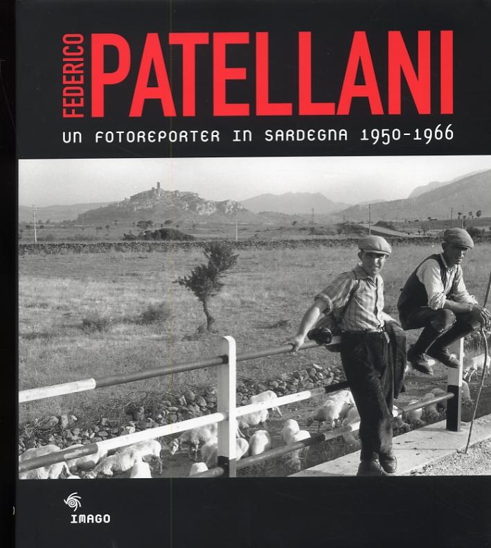 Federico Patellani. Un fotoreporter in Sardegna 1950_1966