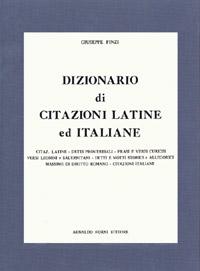Finzi Giuseppe Dizionario Di Citazioni Latine Ed Italiane Detti Proverbiali Frasi E Versi Curiosi Versi Leonini E Salernitani 1902
