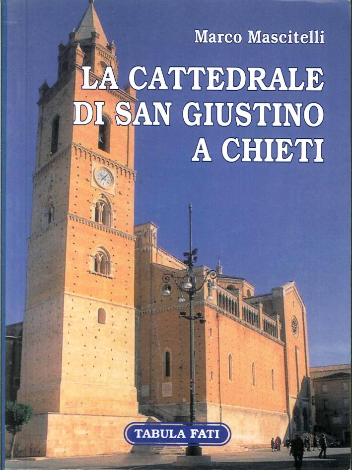 La Cattedrale di San Giustino a Chieti