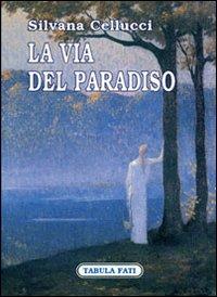 La via del paradiso