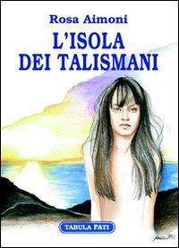 L'isola dei talismani