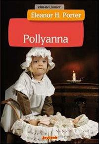 Pollyanna. Ediz. illustrata