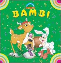 Bambi. Ediz. illustrata