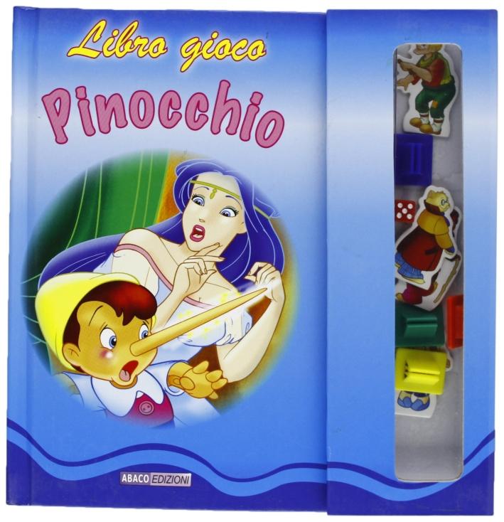 Libro gioco di Pinocchio. Ediz. illustrata
