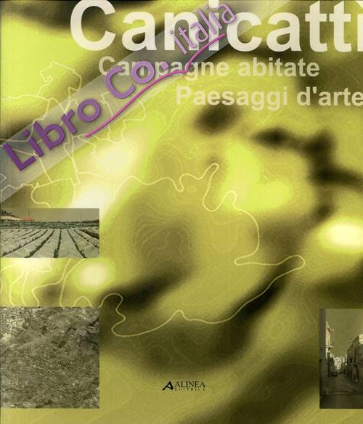 Canicattì: campagne abitate, paesaggi d'arte