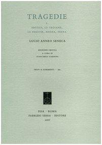 Tragedie. Testo latino a fronte. Vol. 1: ErcoleLe troianeLa FeniceMedeaFedra.