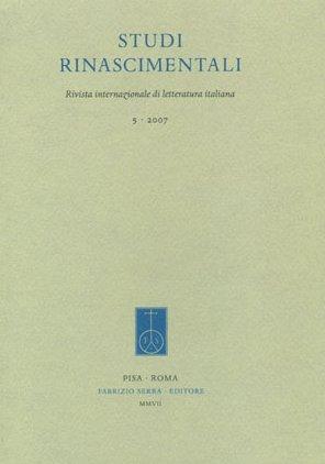 Studi rinascimentali. Rivista internazionale di letteratura italiana. 5. 2007