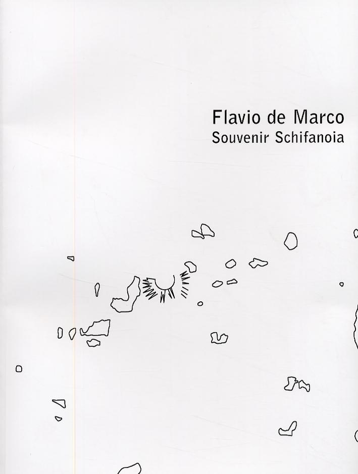 Flavio De Marco. Souvenir Schifanoia