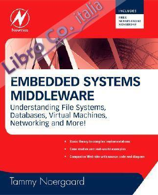 Embedded Systems Middleware: Understanding File Systems, Databases, Virtual Machines, Networking and More!