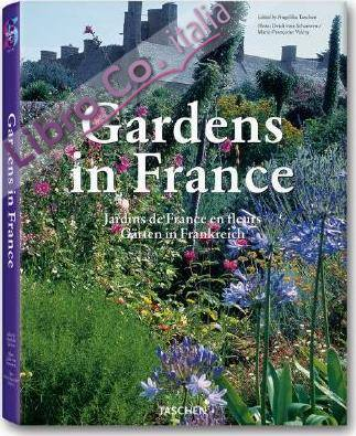 Gardens in France. Ediz. illustrata