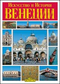 Venezia. Arte e Storia