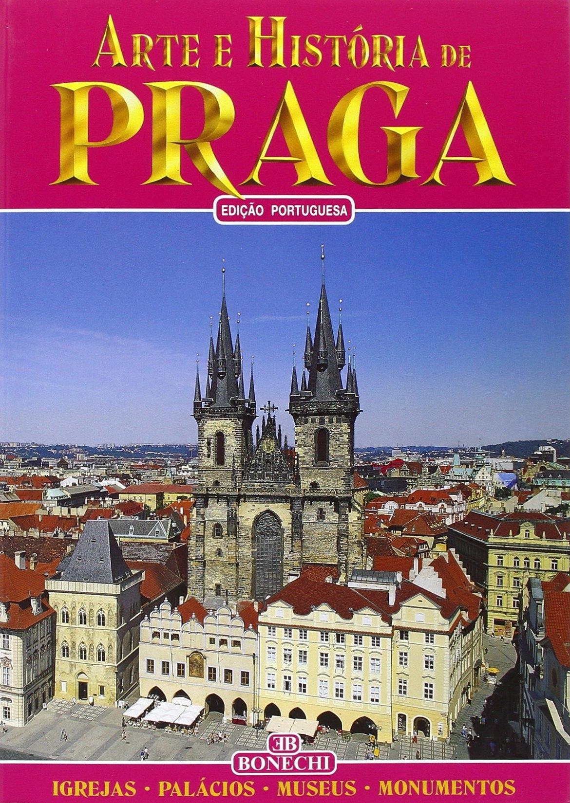 Praga. [Portuguese Ed.].