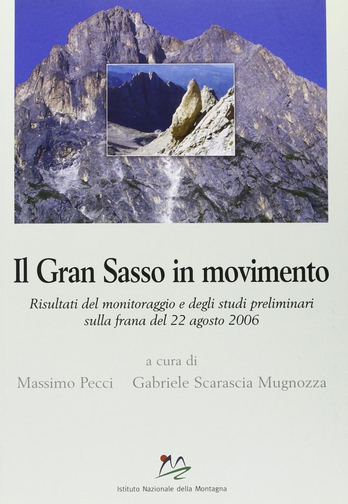 Il Gran Sasso in movimento. Ediz. illustrata. Con CD-ROM