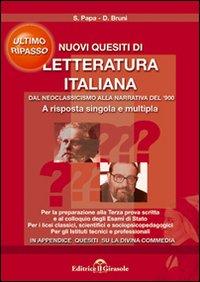 Nuovi quesiti di letteratura italiana dal neoclassicismo alla narrativa '900.