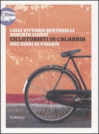 Cicloturisti in Calabria. Due diari di viaggio