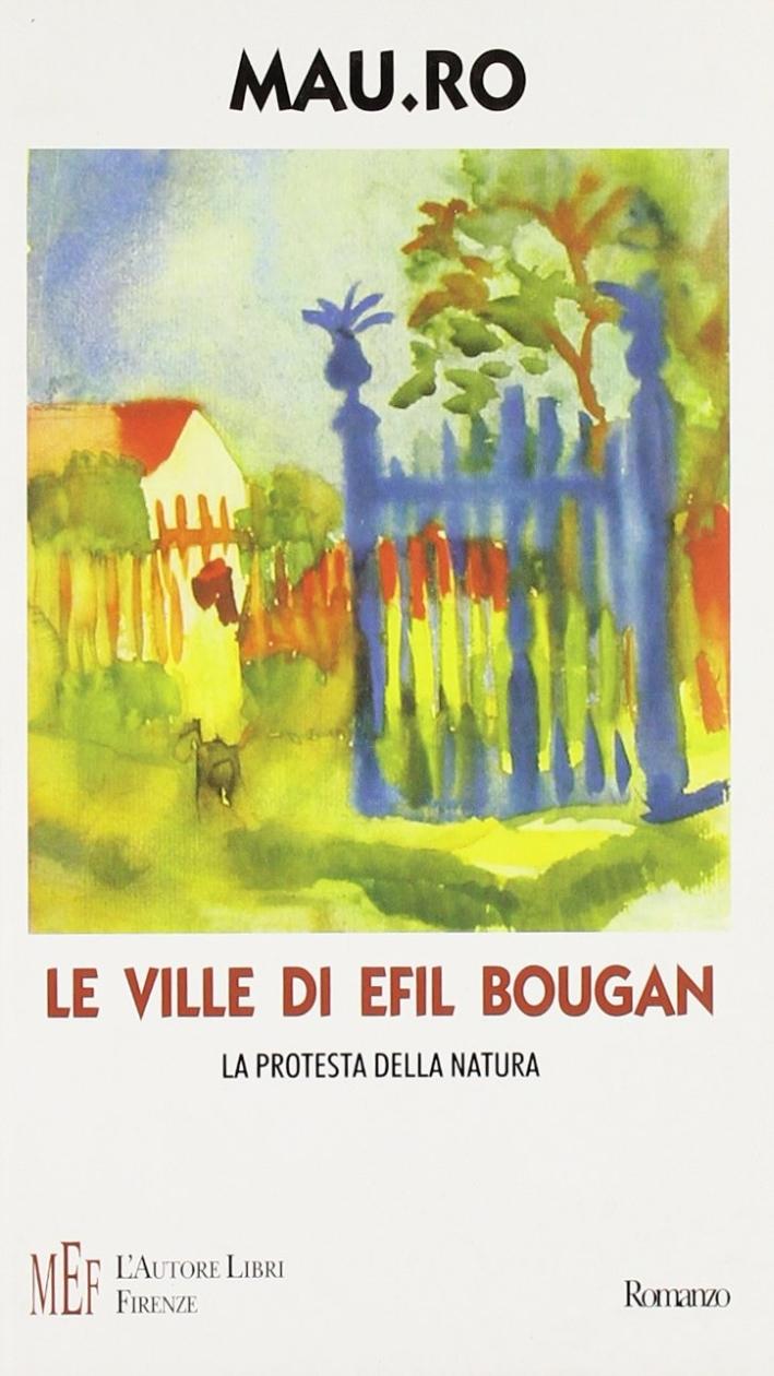 Le ville di Efil Bougan. La protesta della natura