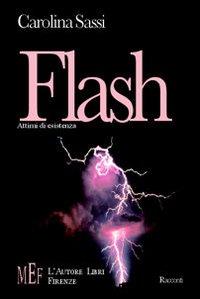 Flash. Attimi di esistenza