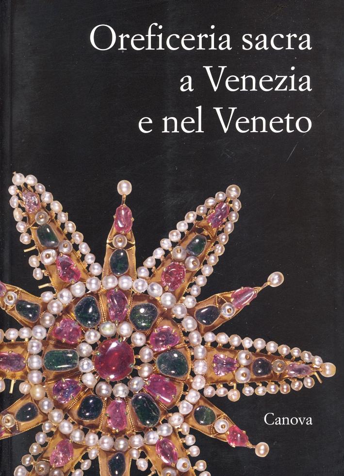 Oreficeria sacra a Venezia e nel Veneto. Un dialogo tra le arti figurative