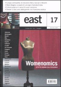East. Ediz. illustrata. Vol. 17: Womenomics. Effetto donna sull'economia